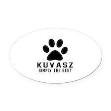 Kuvasz Simply The Best Oval Car Magnet