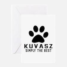 Kuvasz Simply The Best Greeting Card