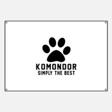 Komondor Simply The Best Banner