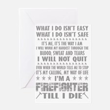 Funny Firefighter Greeting Card