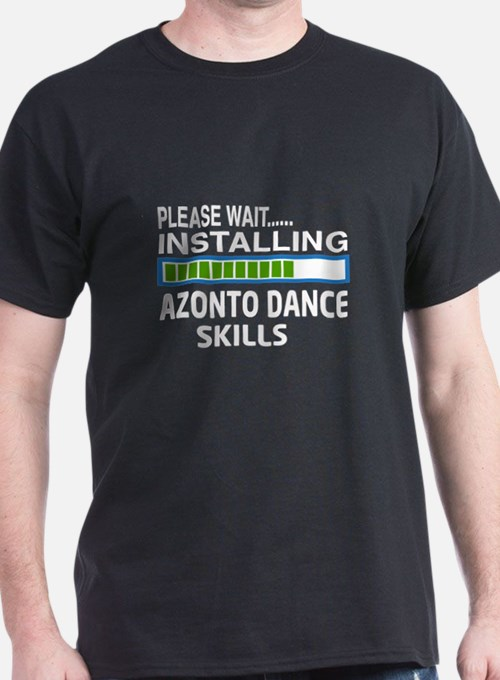 Please wait, Installing Azonto dance T-Shirt