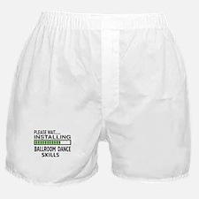 Please wait, Installing Ballroom danc Boxer Shorts