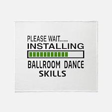 Please wait, Installing Ballroom dan Throw Blanket