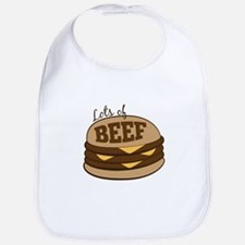 Lots Of Beef Bib