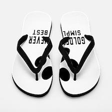 Golden Retriever Simply The Best Flip Flops
