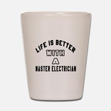 Master Electrician Designs Shot Glass