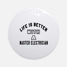 Master Electrician Designs Round Ornament