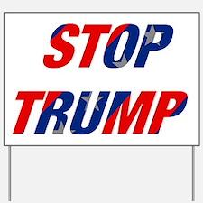 Stop Trump Yard Sign