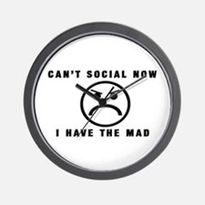 Can't Social Now, I Have The Wall Clock