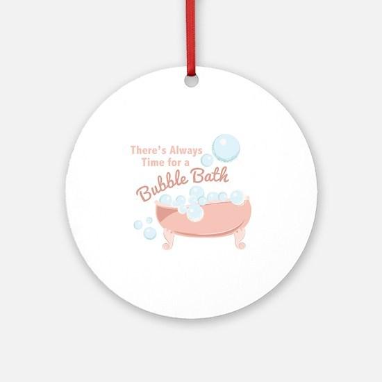 A Bubble Bath Round Ornament