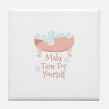 Time For Yourself Tile Coaster