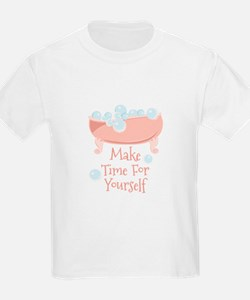 Time For Yourself T-Shirt