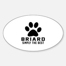 Briard Simply The Best Decal