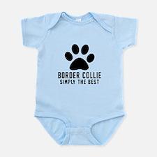 Border Collie Simply The Best Infant Bodysuit