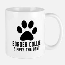 Border Collie Simply The Best Mug
