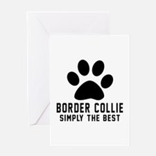 Border Collie Simply The Best Greeting Card