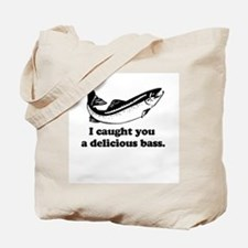 Delicious Bass ~  Tote Bag