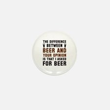 Beer And Your Opinion Mini Button (10 pack)