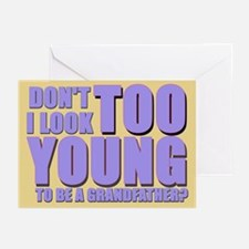Too young to be a grandfather Greeting Cards (Pack
