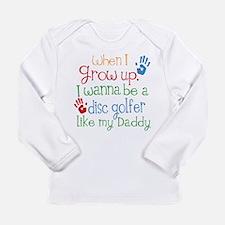 Disc Golfer Like Daddy Long Sleeve Infant T-Shirt