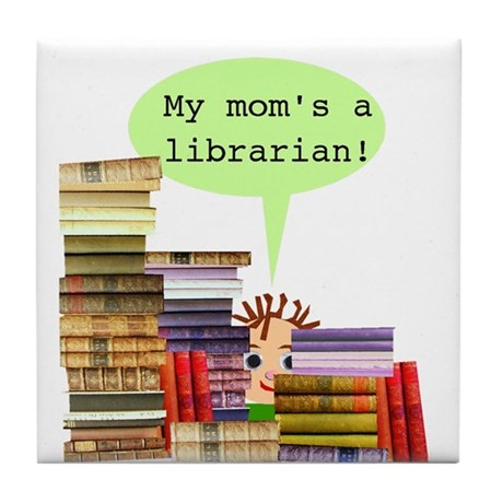 Librarian Mom Tile Coaster