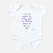 present Daddy gave Mommy (bo Infant Bodysuit