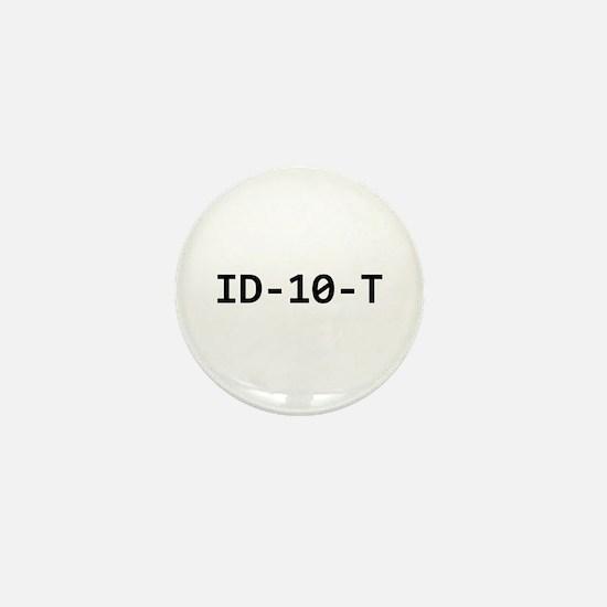 ID-10-T Mini Button