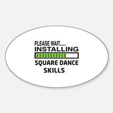 Please wait, Installing Square danc Decal