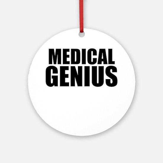 Medical Genius Round Ornament