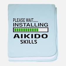 Please wait, Installing Aikido skills baby blanket
