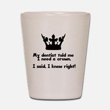 Funny Dental assistant Shot Glass