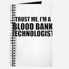 Trust Me, I'm A Blood Bank Technologist Journal