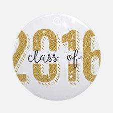 Class Of 2016 Gold Glitter Modern T Round Ornament