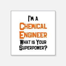 """chemical engineer Square Sticker 3"""" x 3"""""""