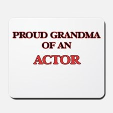 Proud Grandma of a Actor Mousepad