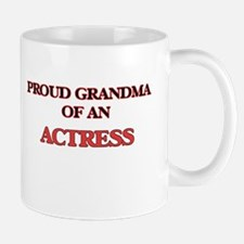 Proud Grandma of a Actress Mugs