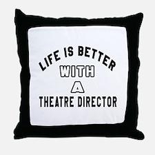 Theatre director Designs Throw Pillow