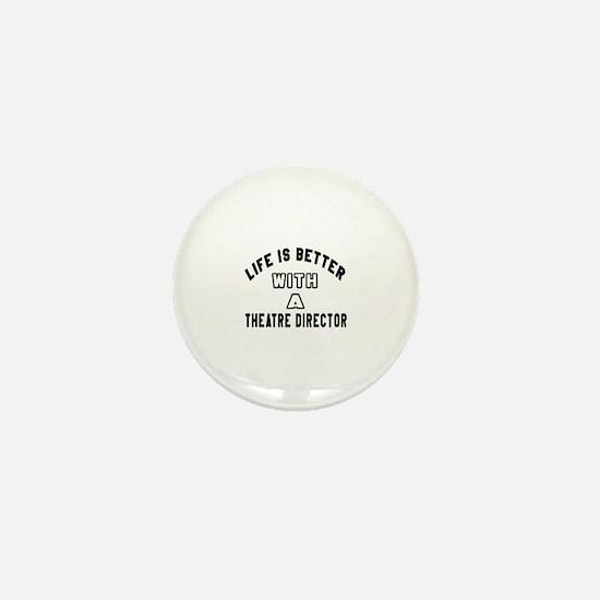 Theatre director Designs Mini Button