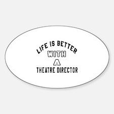 Theatre director Designs Sticker (Oval)