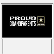 U.S. Army: Proud Grandparents (Black) Yard Sign