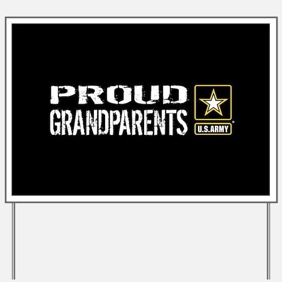 U.S. Army: Proud Grandparents (Black) Yard Sign