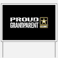 U.S. Army: Proud Grandparent (Black) Yard Sign