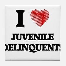 I Love Juvenile Delinquents Tile Coaster