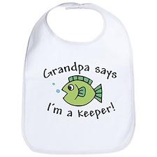 Grandpa Says I'm a Keeper Baby Bib