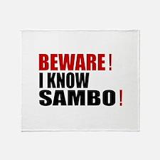 Beware I Know Sambo Throw Blanket
