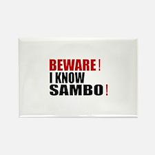 Beware I Know Sambo Rectangle Magnet