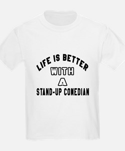 Stand-Up Comedian Designs T-Shirt