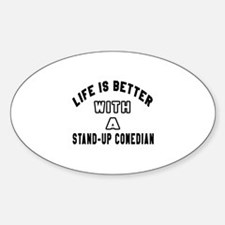 Stand-Up Comedian Designs Sticker (Oval)
