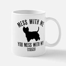 Mess With Westie Mug