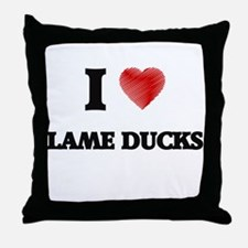 I Love Lame Ducks Throw Pillow